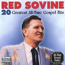 "RED SOVINE Brand New CD ""20 Greatest All-Time Gospel Hits"" - COUNTRY GOSPEL"