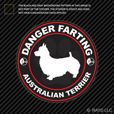 Danger Farting Australian Terrier Sticker Decal Self Adhesive dog canine pet