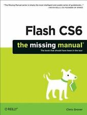 Flash CS6: The Missing Manual (Paperback or Softback)