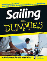 NEW Sailing For Dummies, 2nd Edition By J. J. Isler Paperback Free Shipping