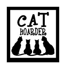 Cat Hoarder Fun Unique Cat Magnet for Fridge or Car Great Gift!!!! New!!