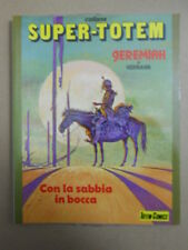 Collana Super Totem n°4 1984  Jeremiah di Hermann [MZ2]