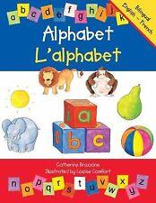 Alphabet/l'alphabet: French-English Edition (Bilingual Alphabet Books)-ExLibrary