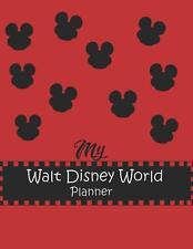 My Walt Disney World Planner: Trip Disne by Dortha Rodriguez New Paperback Book