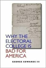 NEW - Why the Electoral College Is Bad for America