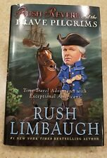 Rush Revere and the Brave Pilgrims by Rush Limbaugh  (Hardcover)