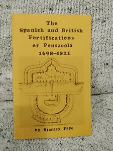 Vintage The Spanish and British fortification of pensacola 1698-1821 by Stanley