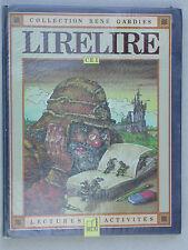 Lirelire au CE 1 - Apprendre à lire - Premières lectures & activités Belin 1983