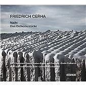 Friedrich Cerha - : Nacht; Drei Orchesterstücke (2016)