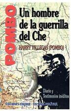 Pombo : Un Hombre de la Guerrilla del Che by Harry Villegas (1996, Paperback)