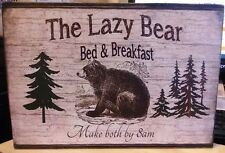 Vintage Wooden Sign Humorous Funny The Lazy Bear Bed & Breakfast Make Both by 8
