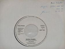 """LOS PAYOS -Maria Isabel- 7"""" 45 Polydor Promo Archiv mint"""