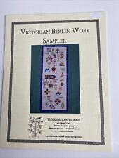 Samplar Workes  Victorian Berlin Work Sampler Reproduction Cross Stitch Pattern