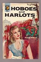 Hoboes and Harlots, G Milburn vintage 1954 Lion #202 PB GGA sex sleaze EX cond