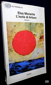 Elsa Morante - L'isola di Arturo - gli Struzzi Einaudi 70 - 9788806409074