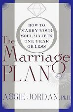 The Marriage Plan: How to Marry Your Soul Mate in One Year -- or Less-ExLibrary