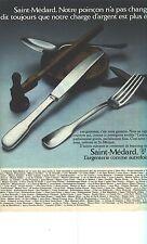 PUBLICITE  1973    SAINT MEDARD  art de la table couverts LUTECE argenterie