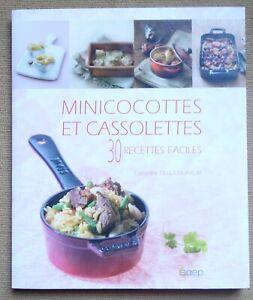 Minicocottes et cassolettes, 30 recettes faciles - C. Della Guardia - 2009 - TTB