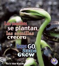 Las semillas se plantan, las semillas crecen/Seeds Go, Seeds Grow-ExLibrary
