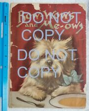 Antique Book Louis Wain Bow-Wows And Me-Ows Cats Dogs Chick Owl Geese Birds