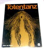 Totentanz  di Battaglia Dino - Milano libri - Prima edizione 1972