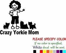 Crazy Yorkie Mom Decal Sticker Funny Animal Vinyl Car Window Bumper Laptop 6""