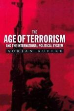 The Age of Terrorism and the International Political System (Library-ExLibrary