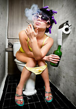 'Smoking Drinking Girl' on Toilet! Such Joy! Fully Laminated Poster / Photo. UK.