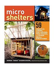 Microshelters: 59 Creative Cabins Tiny Houses Tree Houses and O... Free Shipping