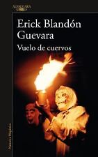 Vuelo de Cuervos / Flight of Crows (Paperback or Softback)