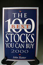 The 100 Best Stocks You Can Buy, 2000 Slatter, John - Paperback - Like NEW