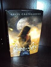 Stone in the Sky by Cecil Castellucci Tin Star Series 2015 Hardcover 1st/1st