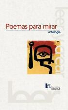 Poemas para Mirar (1998, Paperback)