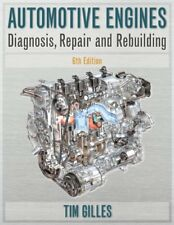 Automotive Engines by Tim Gilles