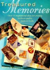 Treasured Memories : How to Make your Own Memory-Filled Books, Albums and Scrapb