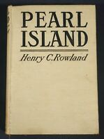 1919 Pearl Island by Henry C. Rowland Antique HC Book illustr.