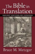 The Bible in Translation: Ancient and English Versions-ExLibrary