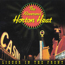 The Reverend Horton Heat, Liquor In the Front, Excellent