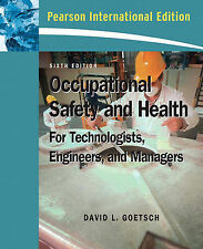 Occupational Safety and Health for Technologists, Engineers, and Managers by Dav