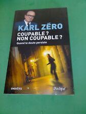 Karl Zéro - Coupable ? Non coupable ? (dédicacé)