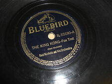 RED NICHOLS BLUEBIRD 78 RPM RECORD 10190 THE KING KONG