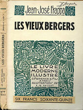 Jean-José Frappa:LES VIEUX BERGERS, ill. Salvat. Le Livre Moderne Illustré,1933
