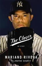 NEW The Closer by Mariano Rivera Hardcover Baseball Autobiography Biography Book