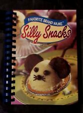 Favorite Brand Name Silly Snacks fun and easy recipes for kids holiday birthday