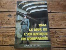 HEIMDAL LE MUR DE L' ATLANTIQUE EN NORMANDIE - CHAZETTE DESTOUCHES 1989