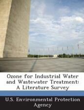 Ozone for Industrial Water and Wastewater Treatment: A Literature Survey (Paperb