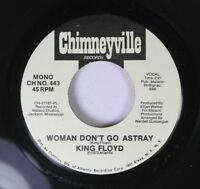 Soul Promo 45 King Floyd - Woman Don'T Go Astray / Woman Don'T Go Astray On Chim