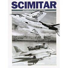 Scimitar: Supermarine's Last Fighter by Richard Franks (Paperback, 2010)