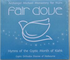 FAIR DOVE..HYMNS OF THE COPTIC MONTH OF KIAHK..BRAND NEW AND SEALED CD