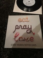 Eddie Vedder Better Days Eat Pray Love #ed of 5000 First Press NM Pearl Jam